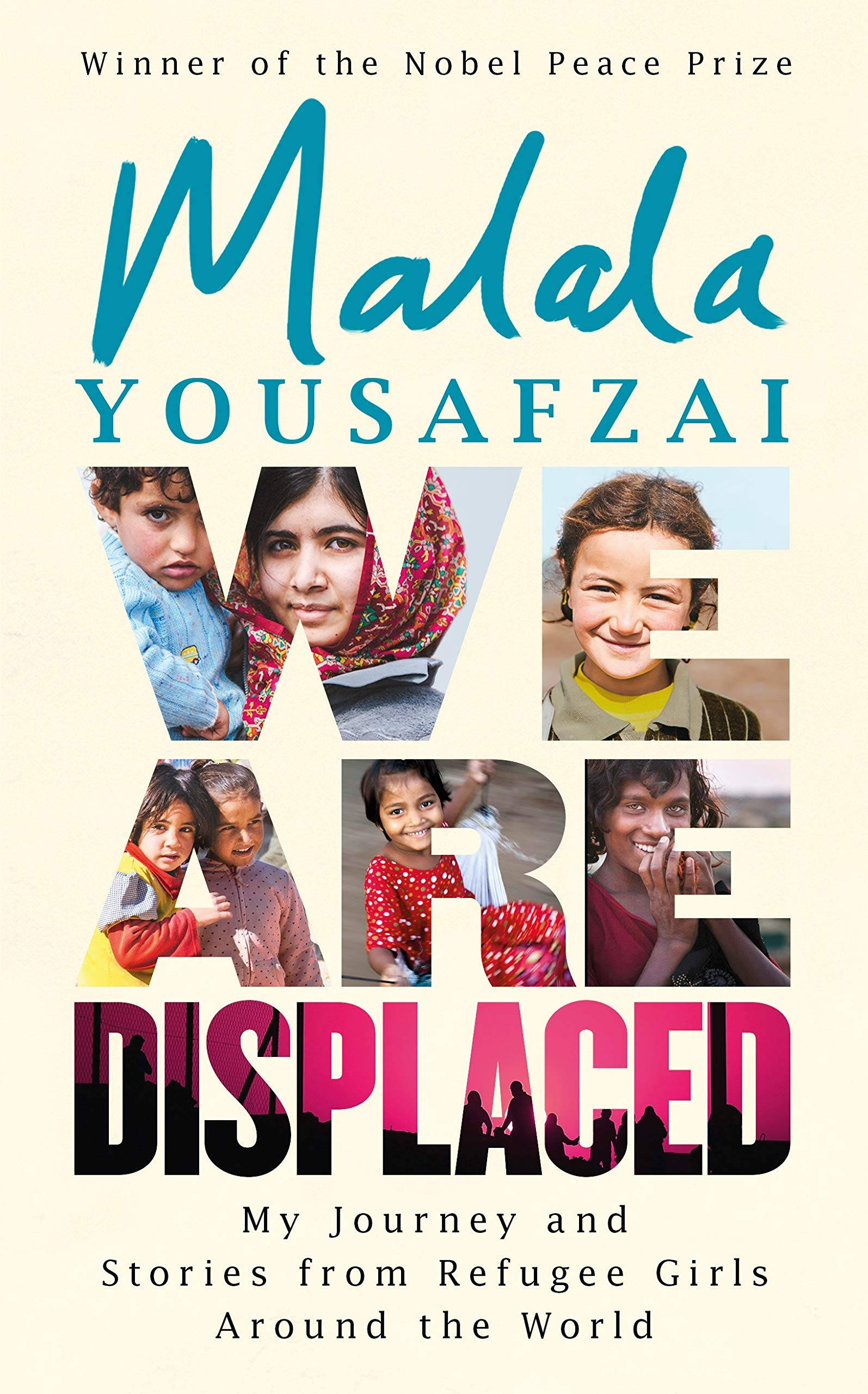 Malal Yousafzai , We are displaced