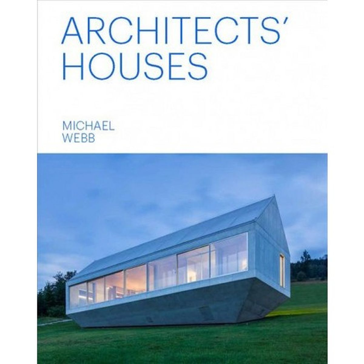 Architects Houses Hardcover, Michael Webb / Fot. Materiały prasowe